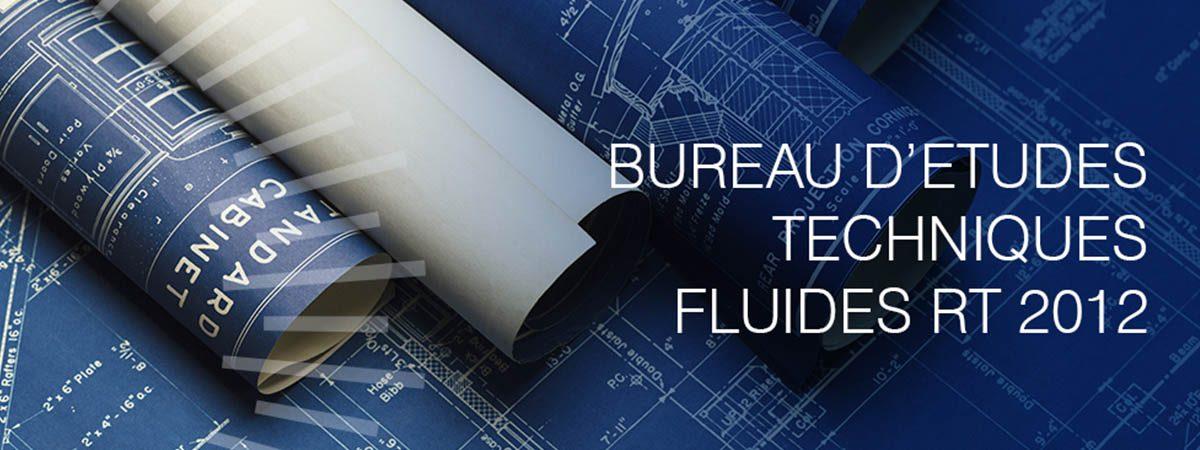 Bureau d'études fluides RT 2012