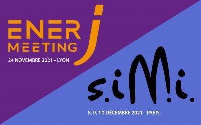 Deux opportunités de nous rencontrer : Salons SIMI à Paris et EnerJ-meeting à Lyon !